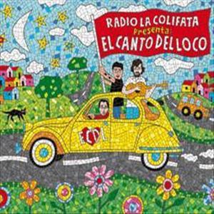 El Canto del Loco - Radio La Colifata (2009)