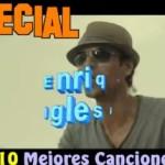 Las 10 mejores canciones de Enrique Iglesias